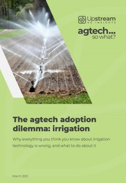 The Agtech Adoption Dilemma: Irrigation